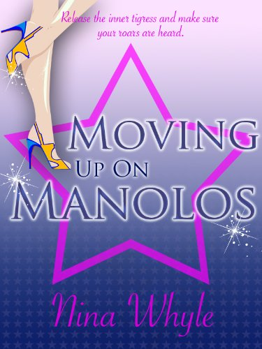 """""""MOVING UP ON MANOLOS (A Romantic Comedy)"""" av Nina Whyle"""