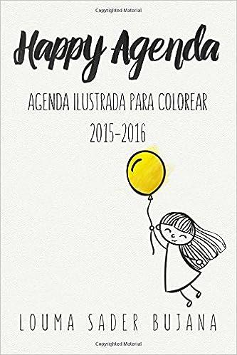 Happy Agenda: Agenda ilustrada para colorear y organizarte ...