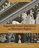 Supreme Court Decisions and Women's Rights, Clare Cushman, 1608714071