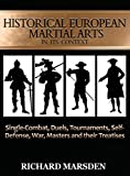 #10: Historical European Martial Arts in its Context: Single-Combat, Duels, Tournaments, Self-Defense, War, Masters and their Treatises