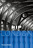 Hip Hotels - London, Herbert Ypma, 0500286191