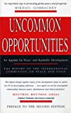 Uncommon Opportunities : An Agenda for Peace and Equitable Development, International Commission on Peace and Food Staff, 1856493059