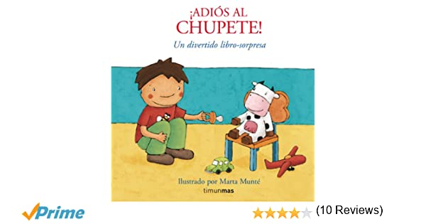 Adiós al chupete!: Amazon.es: Marta Munté: Libros