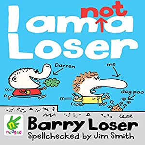 Barry Loser: I Am Not a Loser Audiobook