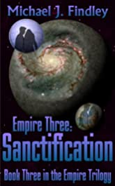 Empire 3: Sanctification (The Space Empire Trilogy)