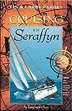 Cruising in Seraffyn: 25th Anniversary Edition