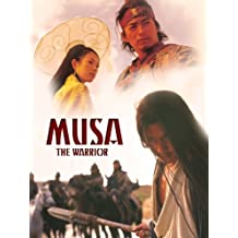 Musa: The Warrior