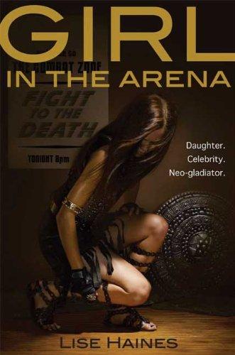 """""""The Girl in the Arena"""" av Lise Haines"""