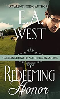 Redeeming Honor by [West, E.A.]