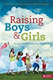 img - for Raising Boys and Girls: The Art of Understanding Their Differences - Member Book book / textbook / text book