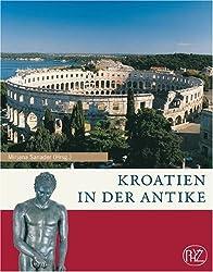 Kroatien in der Antike: Zaberns Bildbände zur Archäologie von Mirjana Sanader (2007) Gebundene Ausgabe