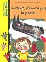 Mes premiers J'aime lire : Surtout, n'ouvre pas la porte ! par Clément
