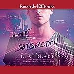 Satisfaction | Lexi Blake