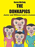 The Donkapigs, Karen McCaig, 1414028342