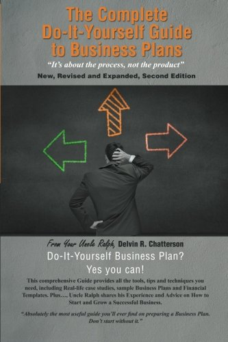 Book: The Complete Do-It-Yourself Guide to Business Plans by Delvin R. Chatterson