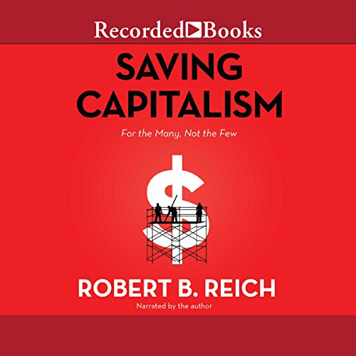 Pdf Politics Saving Capitalism: For the Many, Not the Few