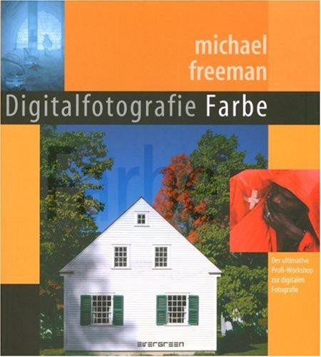 Digitale Fotografie Farbe