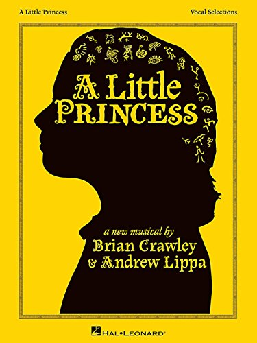 LIPPA ANDREW A LITTLE PRINCESS VOCAL SELECTIONS BOOK (Loud Song Live Out)