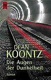 Die Augen der Dunkelheit: Roman (Heyne Allgemeine Reihe (01))
