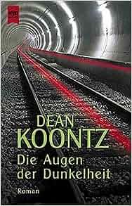 Dean Koontz Die Augen Der Dunkelheit
