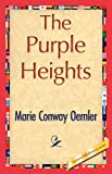 The Purple Heights, Marie Conway Oemler, 1421844737
