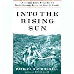 Into the Rising Sun: World War II's Pacific Veterans Reveal the Heart of Combat | Patrick K. O'Donnell