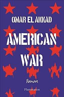 American war, El Akkad, Omar