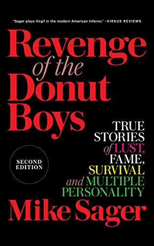 Revenge of the Donut Boys: True Stories of Lust, Fame, Survival and Multiple Personality Kindle Edition