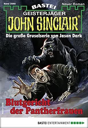 John Sinclair 2065 - Horror-Serie: Blutgericht der Pantherfrauen ...
