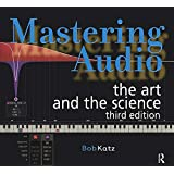 Mastering Audio: The Art and the Science (Focal Press)
