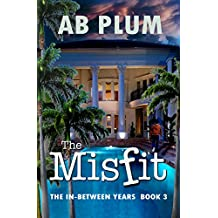 The In-Between Years: The MisFit