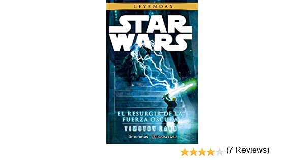 Star Wars El resurgir de la fuerza oscura novela Star Wars ...