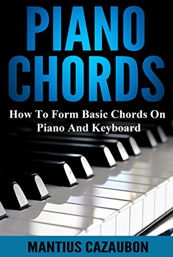 Piano Chords How To Form Basic Chords On Piano And Keyboard