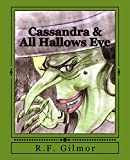 Cassandra & All Hallows Eve