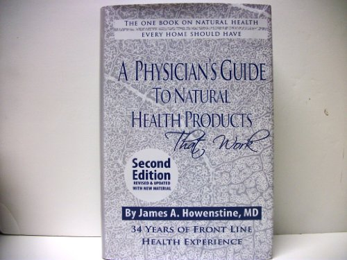 A Physician's Guide to Natural Health Products That Work