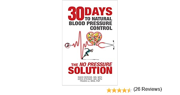 "Amazon.com: Thirty Days to Natural Blood Pressure Control: The ""No ..."