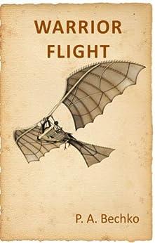 Warrior Flight by [Bechko, P. A.]