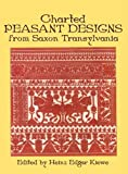Charted Peasant Designs from Saxon Transylvania (Dover Embroidery, Needlepoint)