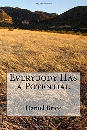 Everybody Has a Potential