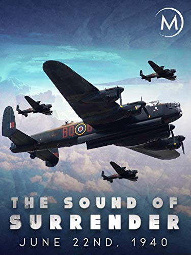 June 22nd, 1940: The Sound of Surrender on Amazon Prime Video UK