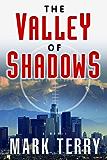 The Valley of Shadows: A Derek Stillwater Thriller