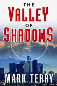 The Valley of Shadows: A Derek Stillwater Thriller by [Terry, Mark]