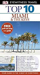 DK Eyewitness Top 10 Travel Guide: Miami & the Keys