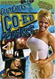 Crazy Chicks: Co-Ed Madness