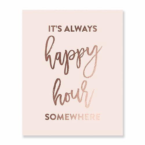 Itu0027s Always Happy Hour Somewhere Rose Gold Foil Blush Pink Art Print  Alcohol Sign Beer Lover