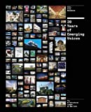 Thirty Years of Emerging Voices: Idea, Form, Resonance