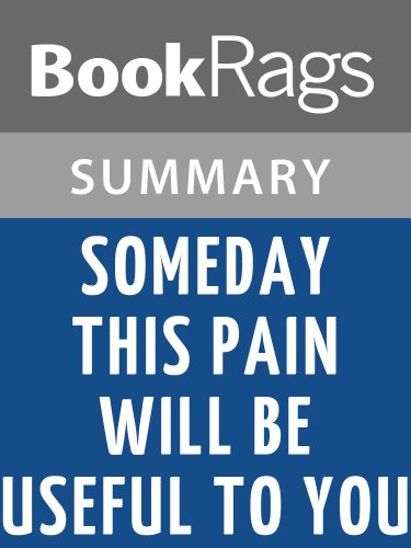 Amazoncom Summary Study Guide Someday This Pain Will Be Useful
