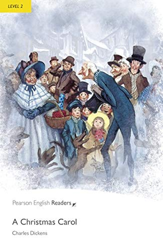 Level 2: A Christmas Carol (2nd Edition) (Penguin Readers, Level 2) ()