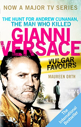 Vulgar Favours: The book behind the Emmy Award winning 'American Crime Story' about the man who murdered Gianni Versace (Versace Shop Online)