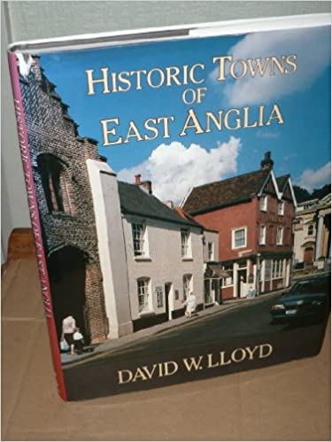 Historic Towns of East Anglia